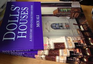 Moi Ali's new book, Dolls' Houses by Amberley Books